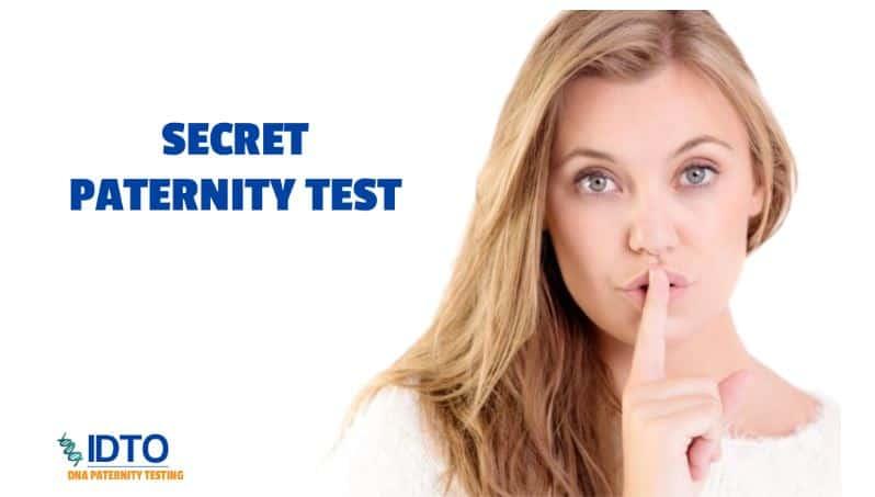 secret paternity testing don't tell